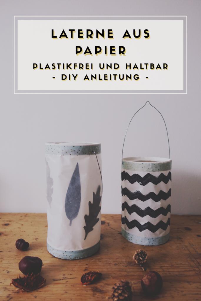 Laterne plastikfrei und nachhaltig selber basteln aus Papier - Upcycling, Zerowaste, DIY Anleitung